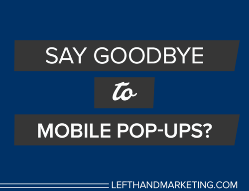 Say Goodbye to Mobile Pop-Ups?